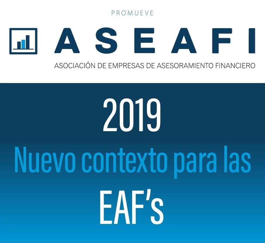 Jornada ASEAFI 2019. Nuevo contexto para las EAF's