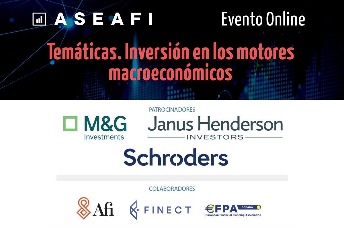 Nota de Prensa. Evento Online ASEAFI 'Temáticas. Inversión en los motores macroeconómicos'