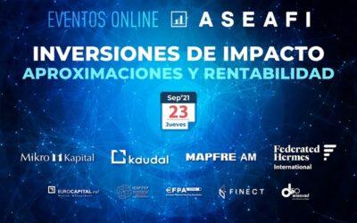 Nota de Prensa. Evento Online ASEAFI 'Inversiones de Impacto. Aproximaciones y rentabilidad'